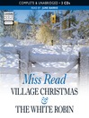Village Christmas & The White Robin (MP3)